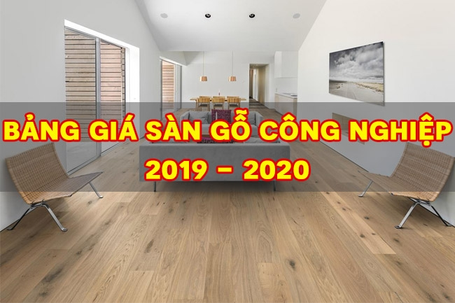 Bảng giá sàn gỗ công nghiệp 2019